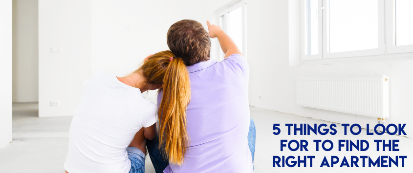 5 Things to Look for To Find the Right Apartment