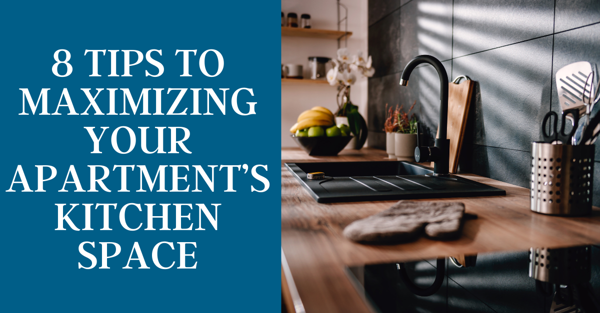 8 Tips To Maximizing Your Apartment's Kitchen Space
